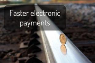 Faster electronic payments
