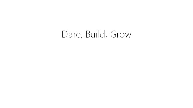 Dare-Build-Grow