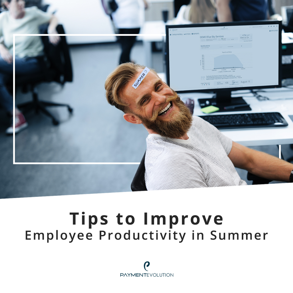 Tips to improve employee productivity in summer