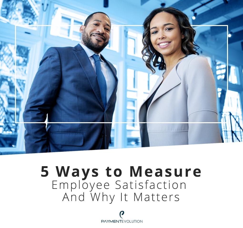 5 Ways to Measure Employee Satisfaction